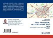 Bockarie, Alfred;Noriss Kweku, Hammah: THREE DIMENSIONAL MODELING FROM SURVEY DATA