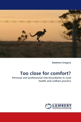 Too close for comfort? - Personal and professional role boundaries in rural health and welfare practice
