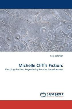 Michelle Cliff's Fiction: