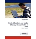 Media Education and Media Literacy - Alexander Fedorov