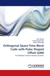 Orthogonal Space-Time Block Code with Pulse Shaped Offset QAM - Kun Zhong