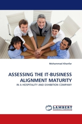 ASSESSING THE IT-BUSINESS ALIGNMENT MATURITY - IN A HOSPITALITY AND EXHIBITION COMPANY