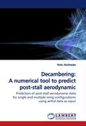 Decambering: A numerical tool to predict post-stallaerodynamic data