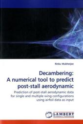 Decambering: A numerical tool to predict post-stall aerodynamic data - Rinku Mukherjee