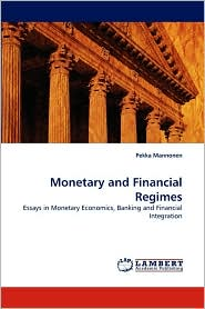 Monetary and Financial Regimes - Pekka Mannonen