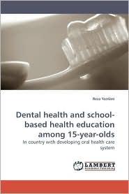 Dental health and school-based health education among 15-year-olds - Reza Yazdani