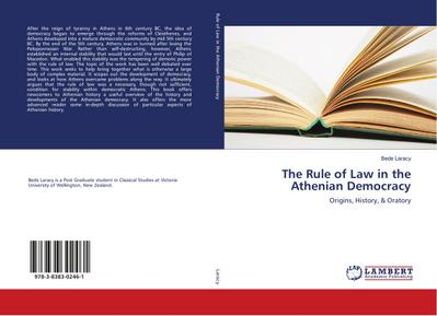 The Rule of Law in the Athenian Democracy - Bede Laracy