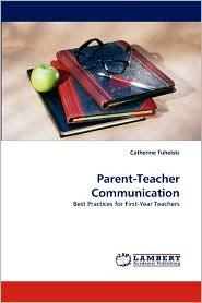 Parent-Teacher Communication - Catherine Tuholski