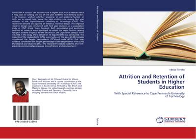 Attrition and Retention of Students in Higher Education - Mbuso Tshaka