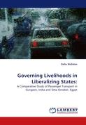Governing Livelihoods in Liberalizing States: