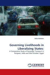 Governing Livelihoods in Liberalizing States: - Dalia Wahdan