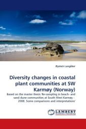 Diversity changes in coastal plant communities at SW Karmøy (Norway) - Øystein Langåker
