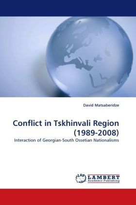 Conflict in Tskhinvali Region (1989-2008) - Interaction of Georgian-South Ossetian Nationalisms