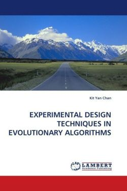 EXPERIMENTAL DESIGN TECHNIQUES IN EVOLUTIONARY ALGORITHMS