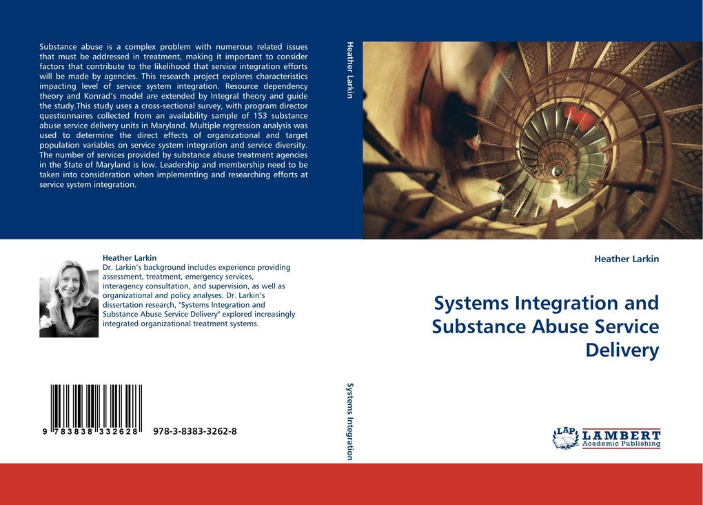 Systems Integration and Substance Abuse Service Delivery als Buch von Heather Larkin - LAP Lambert Acad. Publ.