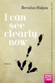 I Can See Clearly Now - Brendan Halpin;  Barbara Ritterbach
