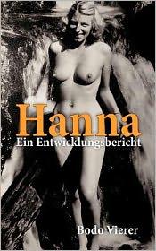 Hannah - Ein Entwicklungsbericht