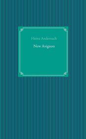 New Avignon - Heinz Andernach