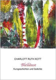 Bleil Use - Charlott Ruth Kott