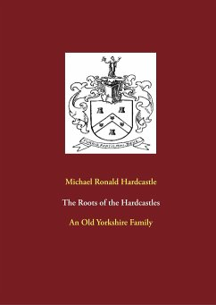 The Roots of the Hardcastles - Hardcastle, Michael Ronald
