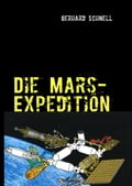 Die Mars-Expedition - Gerhard Schnell