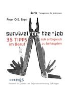 SURVIVAL ON-THE-JOB