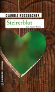 Claudia Rossbacher: Steirerblut