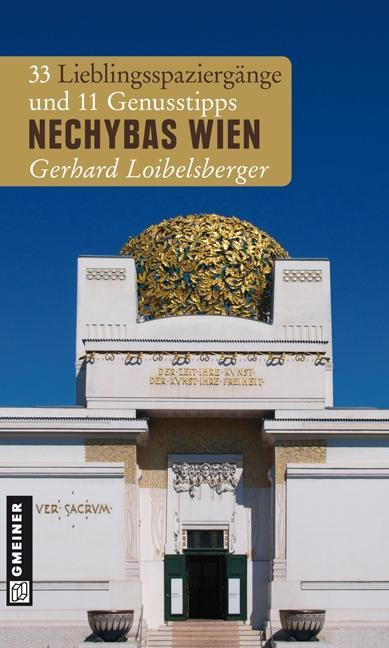 Nechybas Wien als eBook Download von Gerhard Loibelsberger - Gerhard Loibelsberger