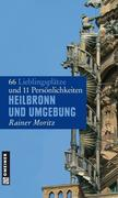 Rainer Moritz: Heilbronn und Umgebung