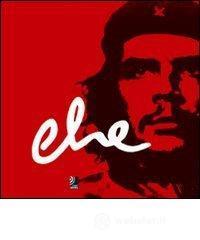 Che. Con 4 CD Audio. Ediz. inglese, tedesca e spagnola