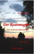 Link, Elke;Weber, Bettina: Der Rosenmagier