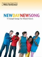 New Day - New Song (Partitur): 11 Contemporary Gospel Songs for Mixed Voices ans Piano (Contemporary Gospel Music by Niko Schlenker)