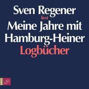 Regener, Sven: Meine Jahre mit Hamburg-Heiner