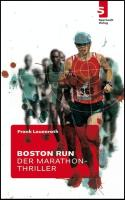 Boston Run - Der Marathon-Thriller