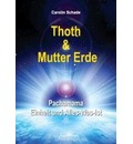 Thoth & Mutter Erde - Carolin Schade