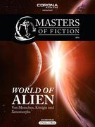 Elias Albrecht;Eric Zerm: Masters of Fiction 1: World of Alien - Von Menschen, Königin und Xenomorphs