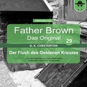 Hanswilhelm Haefs;Gilbert Keith Chesterton: Der Fluch des Goldenen Kreuzes