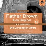 Hanswilhelm Haefs;Gilbert Keith Chesterton: Die Donnington-Affäre