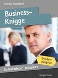 Sofortwissen kompakt: Business-Knigge: Etikette in 50 x 2 Minuten - Sandra Habrecht