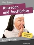 Achtung witzig! Ausreden und Ausflüchte: Notlügen in 50 x 2 Minuten - Claus Heragon