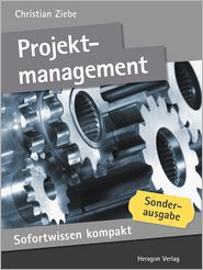 Sofortwissen kompakt: Projektmanagement: Projekte managen in 50 x 2 Minuten