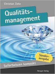 Sofortwissen kompakt: Qualitätsmanagement: Effizienzsteigerung in 50 x 2 Minuten