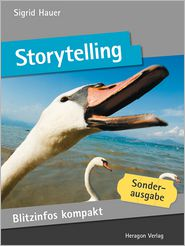Sofortwissen kompakt: Storytelling: Basiswissen in 50 x 2 Minuten
