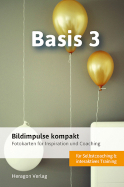 Bildimpulse kompakt: Basis 3 - Fotokarten für Inspiration und Coaching