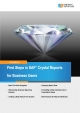 First Steps in Crystal Reports for Business Users - Anurag Barua