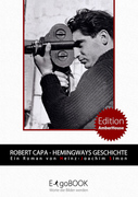Heinz-Joachim Simon: Robert Capa - Hemingways Geschichte