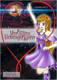 Verflixtes Liebesgefluster - Veronika Aretz, Sandra Aretz (Illustrator)