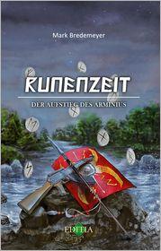 Runenzeit 3: Der Aufstieg des Arminius