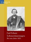Carl, Schurz: Lebenserinnerungen