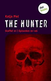 THE HUNTER: Staffel 01 Episode 01-06 Katja Piel Author